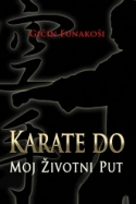 Nova knjiga u prodaji - KARATE DO - Moj životni put